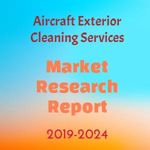 Aircraft Exterior Cleaning Services Market