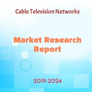 Cable Television Networks Market