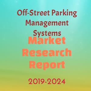 Off-Street Parking Management Systems Market